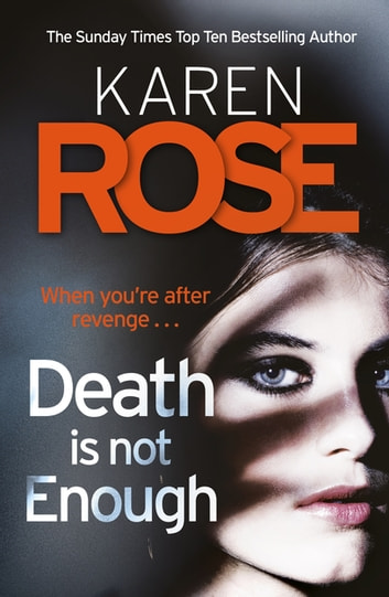 Death Is Not Enough (The Baltimore Series Book 6) ebook by Karen Rose