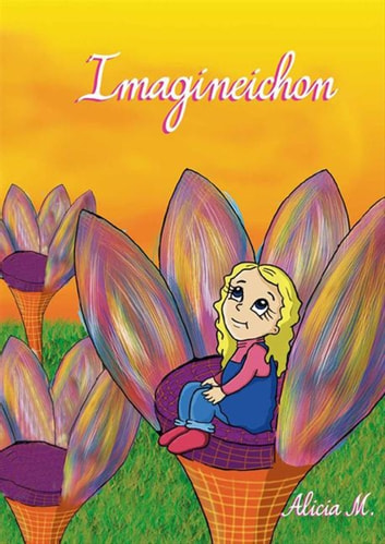 Imagineichon ebook by Alicia M
