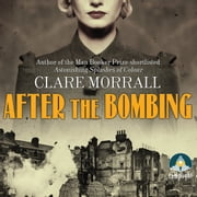After the Bombing audiobook by Clare Morrall