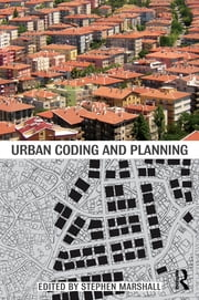 Urban Coding and Planning ebook by Stephen Marshall