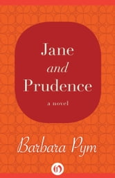 Jane and Prudence - A Novel ebook by Barbara Pym