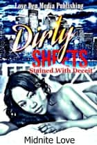 Dirty Sheets - Dirty Sheets, #1 ebook by Midnite Love