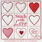 Stitch With Love ebook by Mandy Shaw