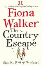The Country Escape ebook by Fiona Walker