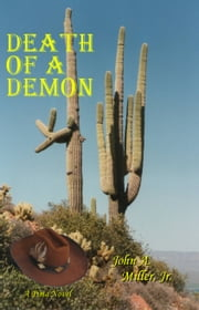 Death of a Demon ebook by John A. Miller, Jr.