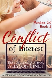Conflict of Interest - Version 2.0, #2 ebook by Allyson Lindt