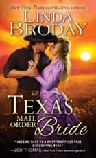 Texas Mail Order Bride ebook by Linda Broday