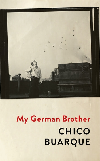 My German Brother ebook by Chico Buarque