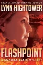 Flashpoint ebook by Lynn Hightower