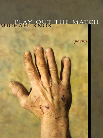 Play Out The Match ebook by Michael Knox