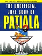 The Unofficial Joke Book of Patiala ebook by Kuldeep Saluja