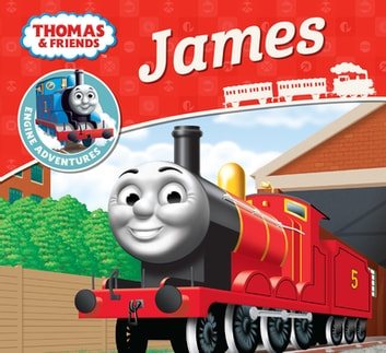 James (Thomas & Friends Engine Adventures) ebook by Reverend W Awdry