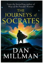The Journeys of Socrates ebook by Dan Millman