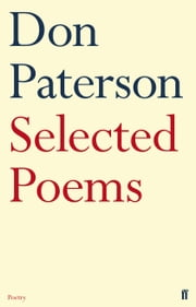 Selected Poems ebook by Don Paterson