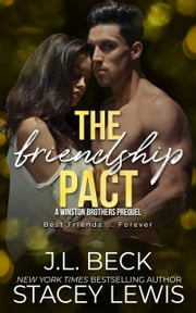 The Friendship Pact ebook by J.L. Beck, Stacey Lewis