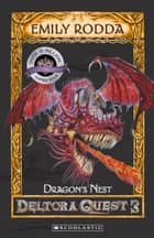 Dragon's Nest ebook by Emily Rodda