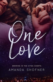 One Love ebook by Amanda Shofner