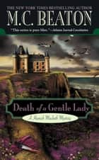 Death of a Gentle Lady ebook by M. C. Beaton
