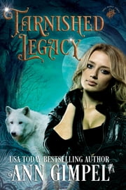 Tarnished Legacy ebook by Ann Gimpel