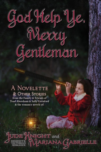 God Help Ye, Merry Gentleman ebook by Mariana Gabrielle,Jude Knight
