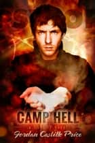 Camp Hell (PsyCop #5) ebook by Jordan Castillo Price
