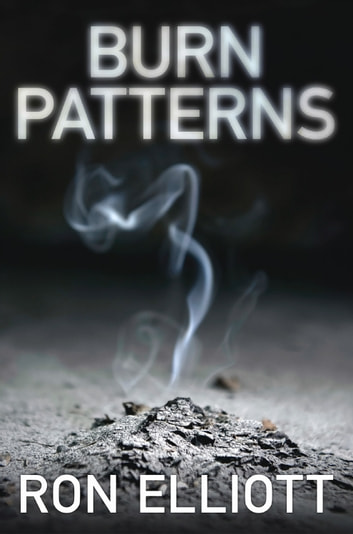 Burn Patterns ebook by Ron Elliott