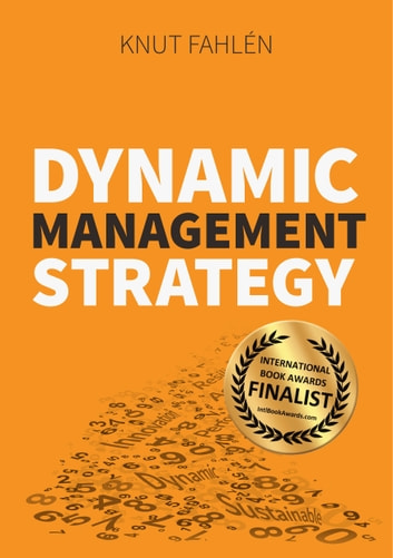 Dynamic Management Strategy ebook by Knut Fahlén