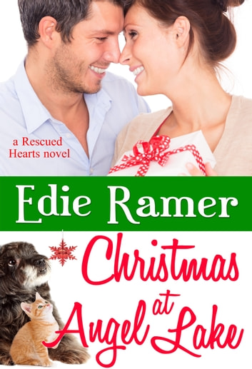 Christmas at Angel Lake - Rescued Hearts, book 2 ebook by Edie Ramer