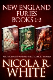 New England Furies Box Set - Books #1-3 ebook by Nicola R. White