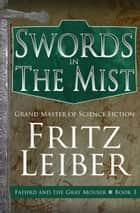 Swords in the Mist ebook by Fritz Leiber