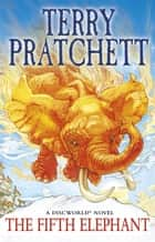 The Fifth Elephant - (Discworld Novel 24) ebook by Terry Pratchett