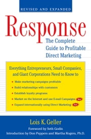 Response - The Complete Guide to Profitable Direct Marketing ebook by Lois K. Geller