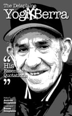 The Delaplaine Yogi Berra: His Essential Quotations