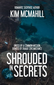 Shrouded in Secrets ebook by Kim McMahill