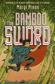 The Bamboo Sword ebook by Margi Preus