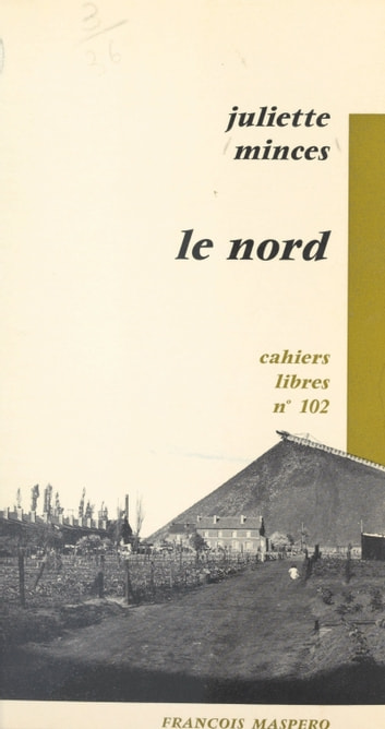 Le Nord ebook by Juliette Minces