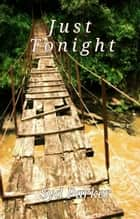 Just Tonight ebook by Syd Parker