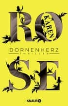 Dornenherz - Thriller eBook by Karen Rose, Andrea Brandl