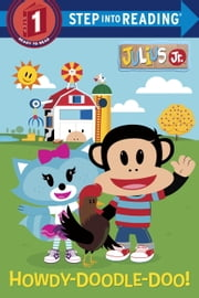 Howdy-Doodle-Doo! (Julius Jr.) ebook by Mary Tillworth,Jennifer Song