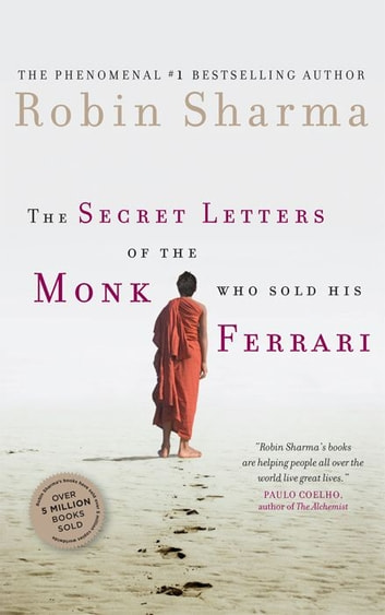 The secret letters of the monk who sold his ferrari ebook by robin the secret letters of the monk who sold his ferrari ebook by robin sharma fandeluxe Epub