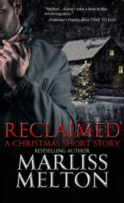 Reclaimed, A Christmas Short Story ebook by Marliss Melton