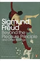 Beyond the Pleasure Principle ebook by Sigmund Freud,Mark Edmundson
