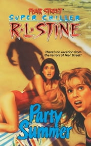 Party Summer ebook by R.L. Stine