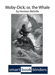 Moby-Dick; or, The Whale - An iOS SmartBook with synchronized text and audio ebook by Herman Melville,Stewart Wills
