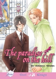 The Paradise on the Hill ebook by Momoko Tenzen