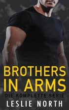 Brothers in Arms eBook by Leslie North