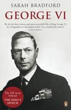George VI - The Dutiful King ebook by Sarah Bradford