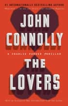 The Lovers ebook by John Connolly