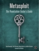 Metasploit ebook by David Kennedy,Jim O'Gorman,Devon Kearns,and Mati Aharoni