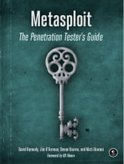 Metasploit ebook by David Kennedy, Jim O'Gorman, Devon Kearns,...